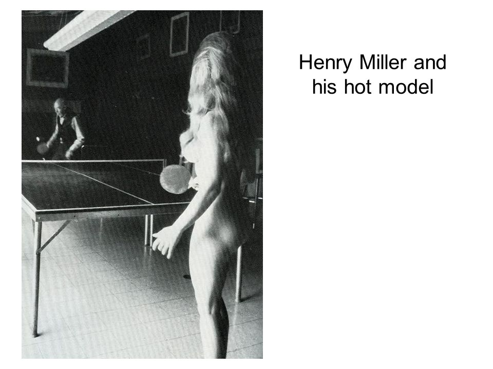 Henry Miller and his hot model