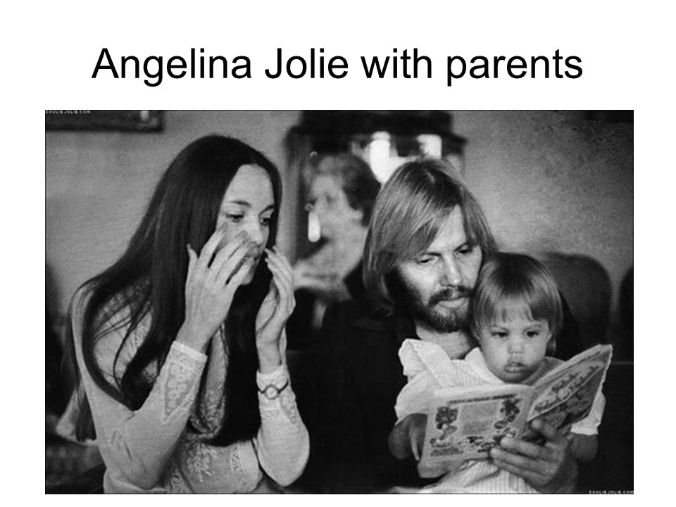 Angelina Jolie with parents