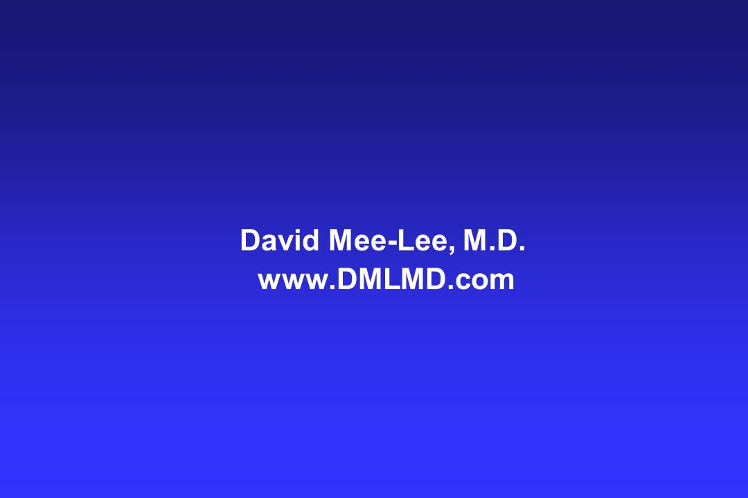 David Mee-Lee, M.D. www.DMLMD.com