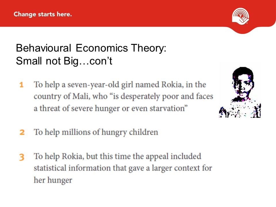 Behavioural Economics Theory: Small not Big…con't