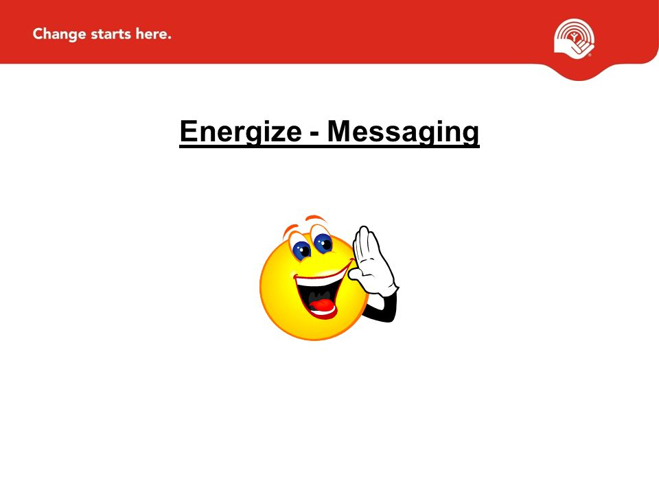 Energize - Messaging