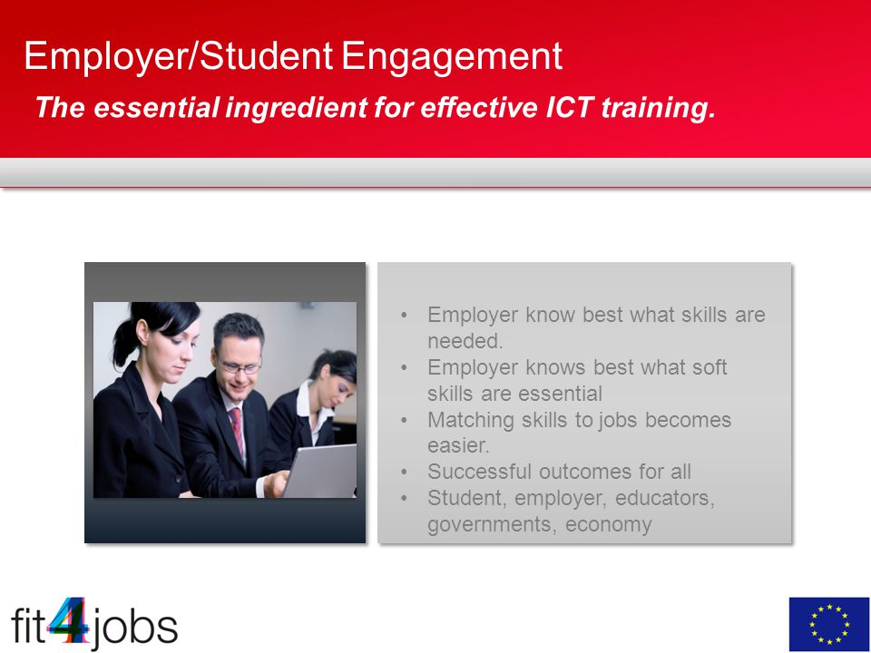 Employer/Student Engagement The essential ingredient for effective ICT training.
