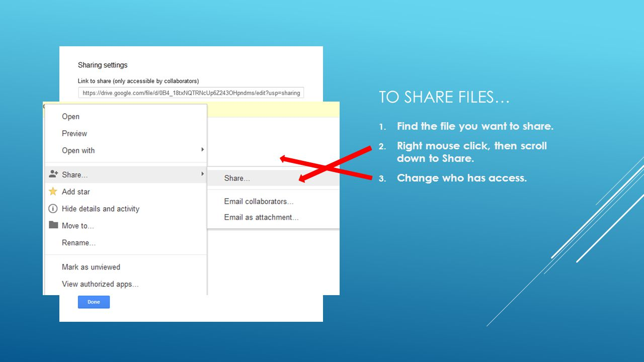 TO SHARE FILES… 1. Find the file you want to share.