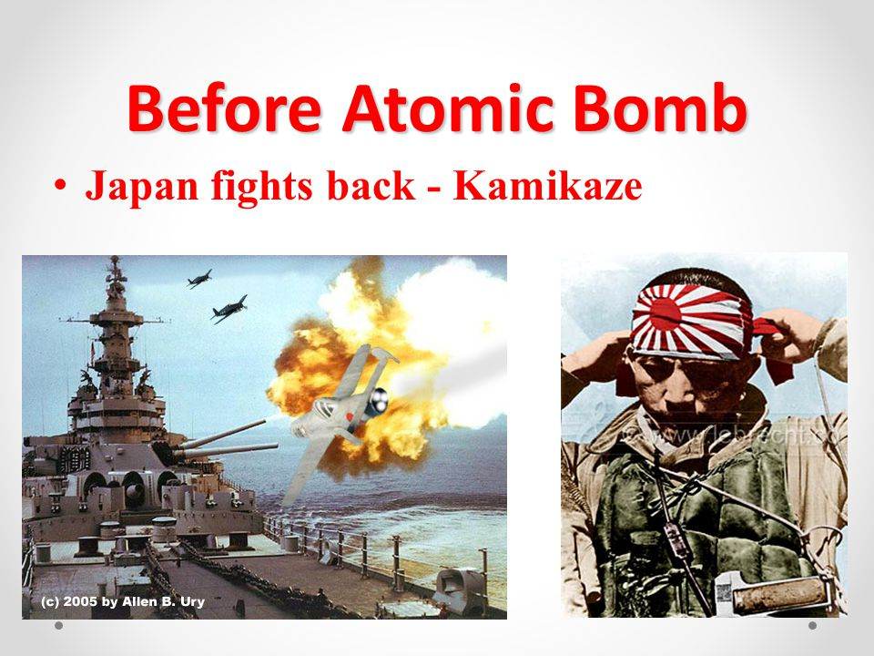 Before Atomic Bomb Japan fights back - Kamikaze