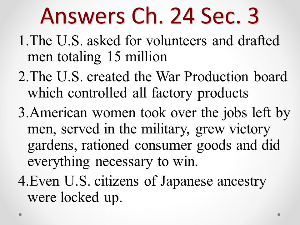 Answers Ch. 24 Sec. 3 1.The U.S.