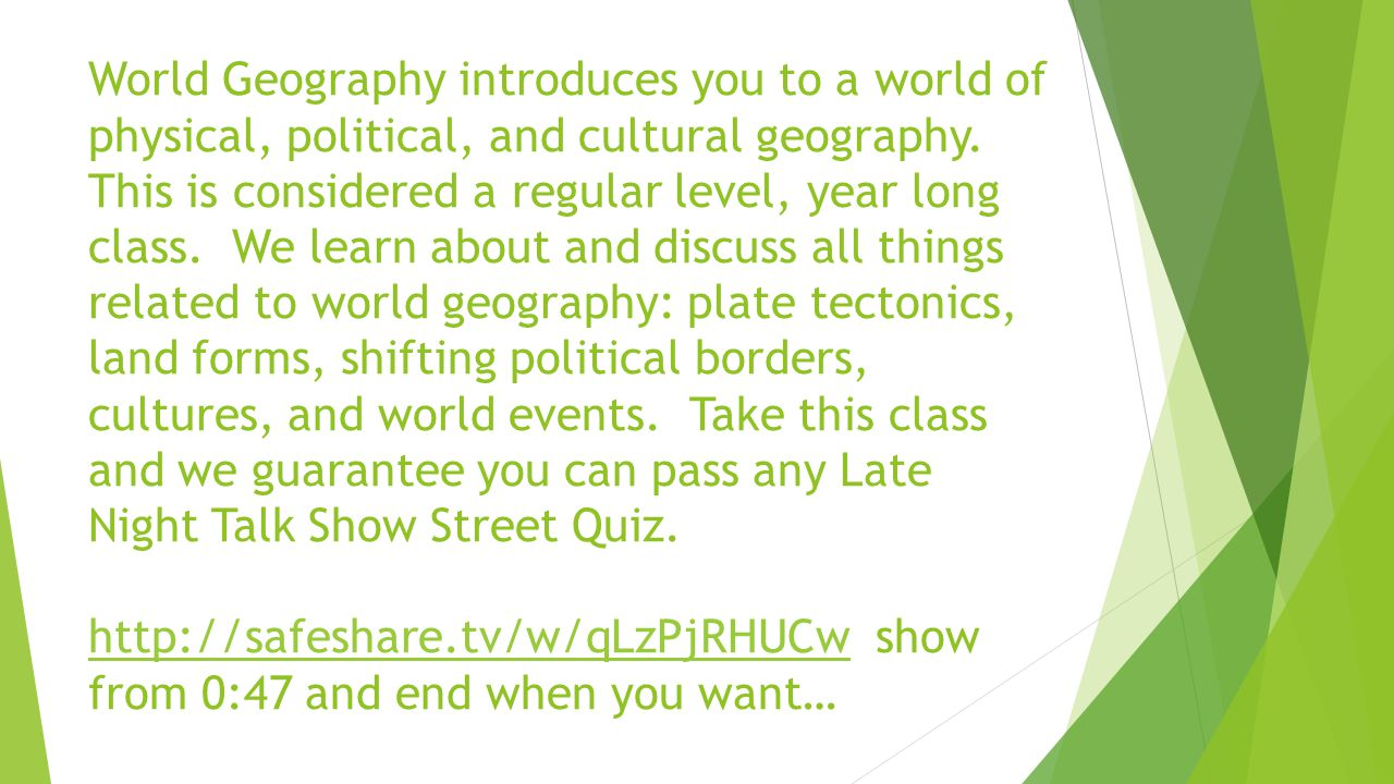 World Geography introduces you to a world of physical, political, and cultural geography.