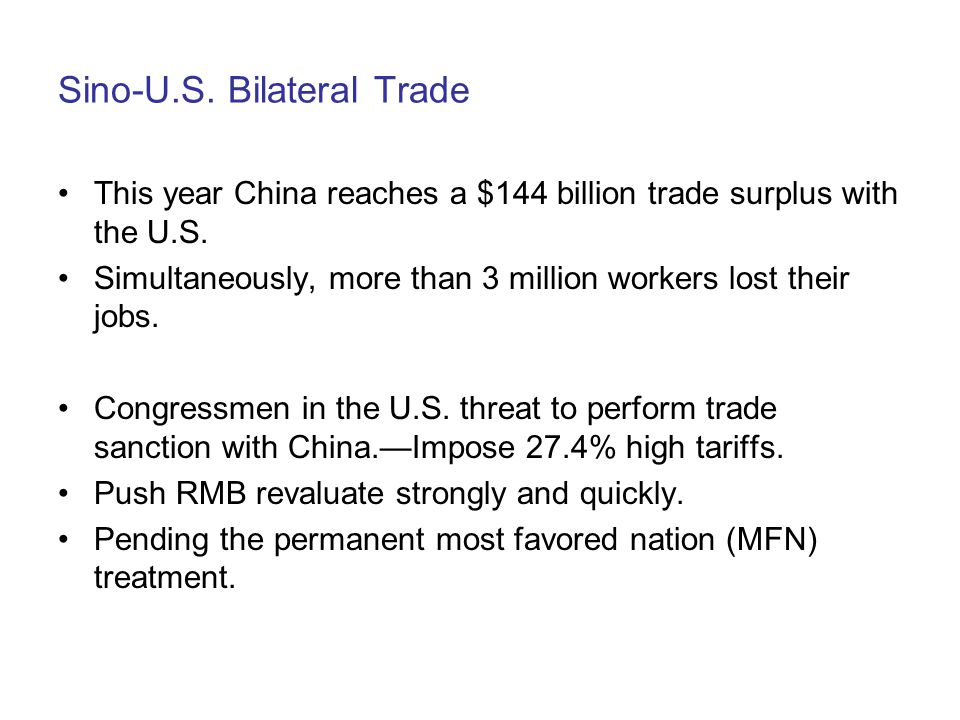 Sino-U.S. Bilateral Trade This year China reaches a $144 billion trade surplus with the U.S.