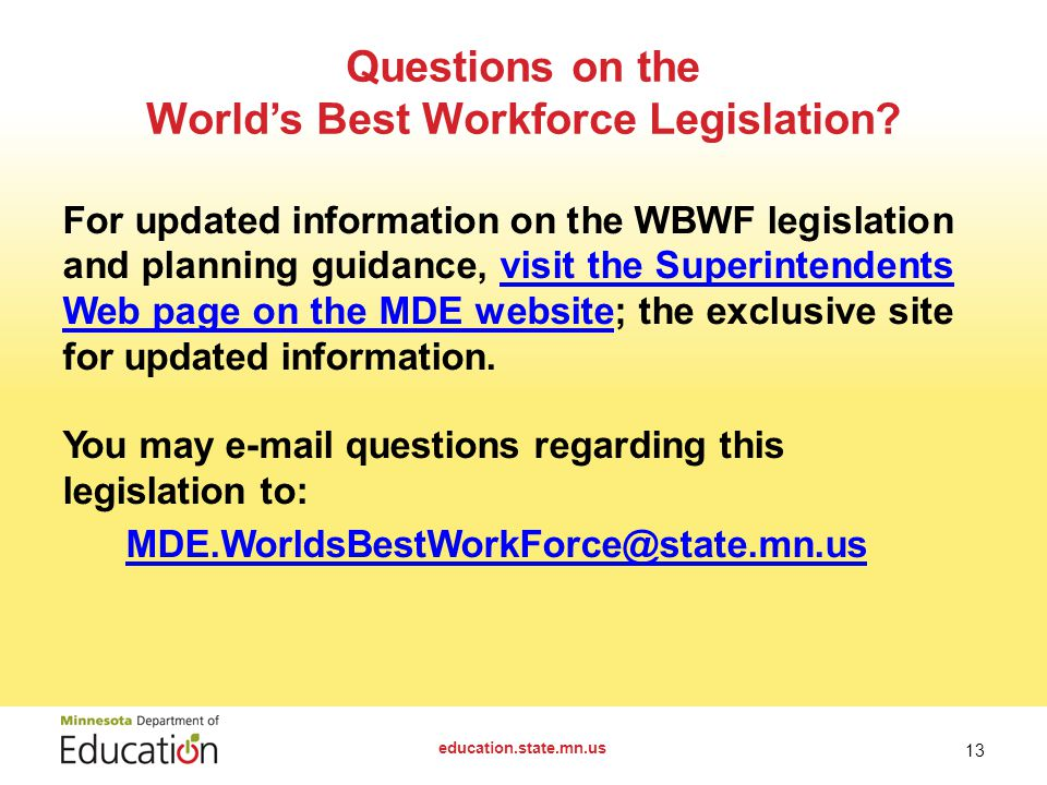 Questions on the World's Best Workforce Legislation.