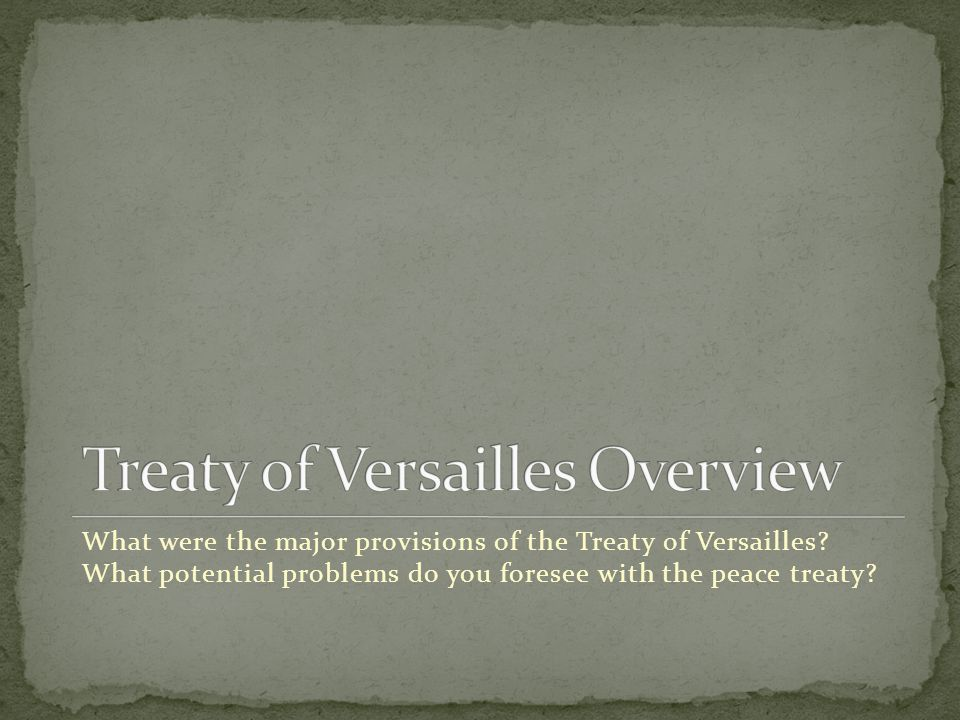 What were the major provisions of the Treaty of Versailles.