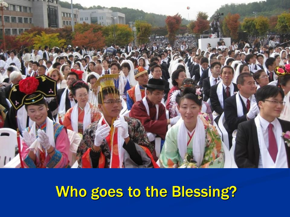 Who goes to the Blessing