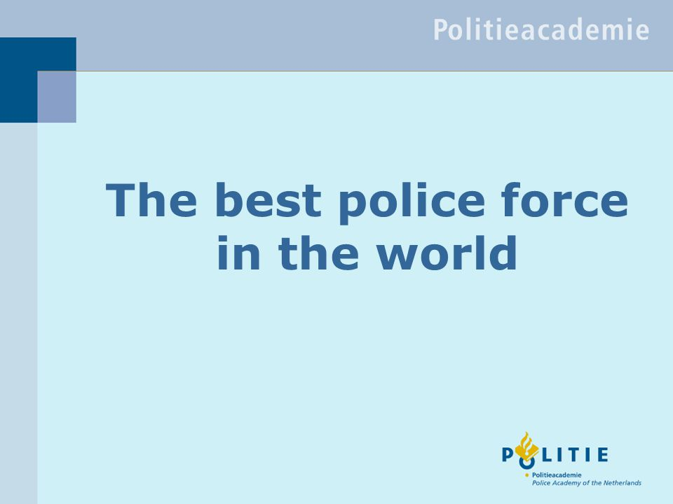 The best police force in the world
