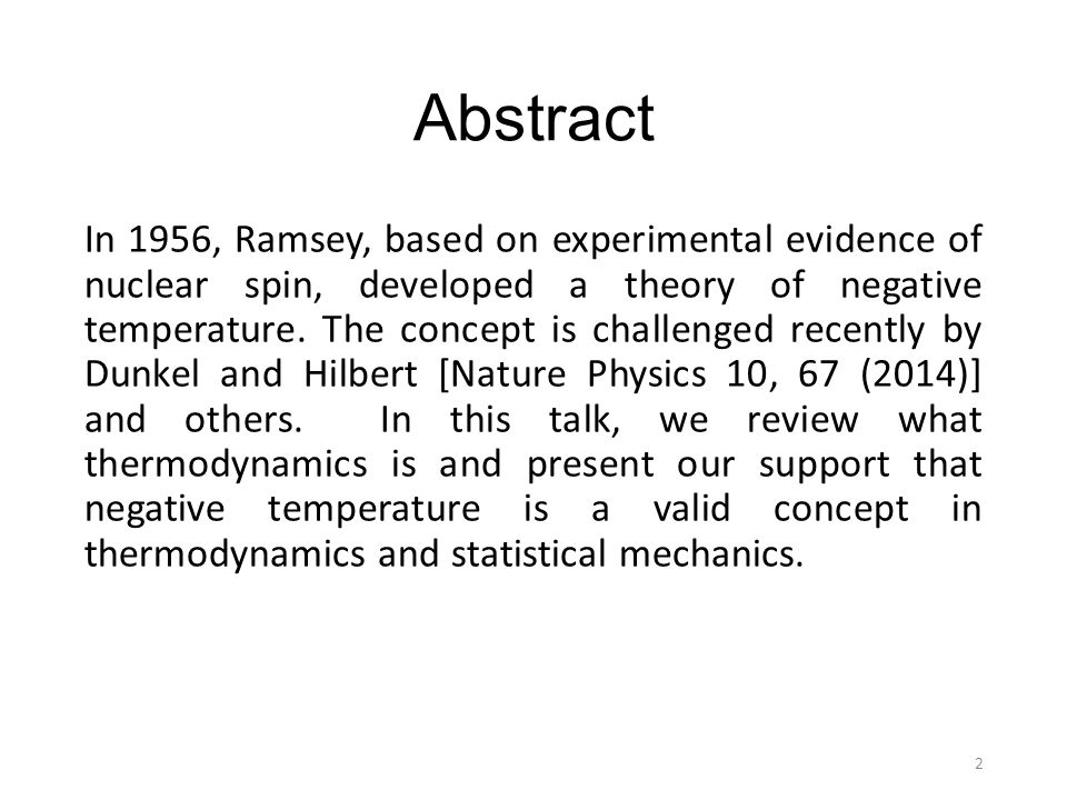 Abstract In 1956, Ramsey, based on experimental evidence of nuclear spin, developed a theory of negative temperature.