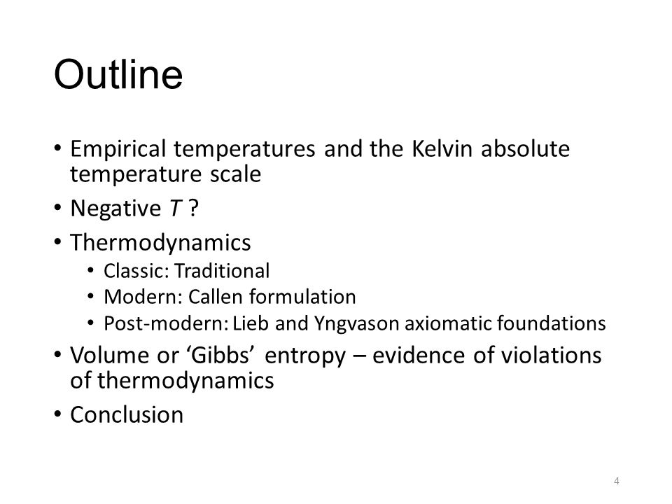 Outline Empirical temperatures and the Kelvin absolute temperature scale Negative T .