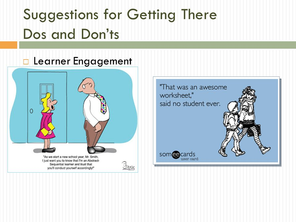 Suggestions for Getting There Dos and Don'ts  Learner Engagement