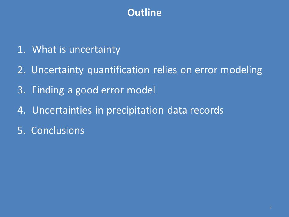 2 1.What is uncertainty 2.