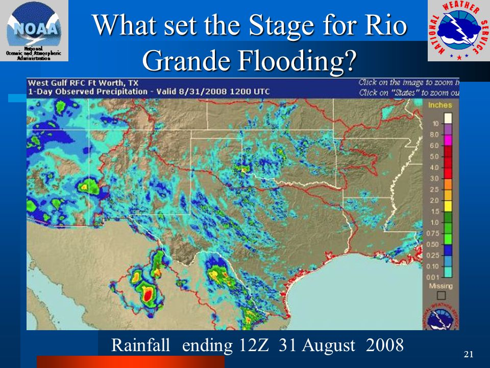 What set the Stage for Rio Grande Flooding Rainfall ending 12Z 31 August 2008 21