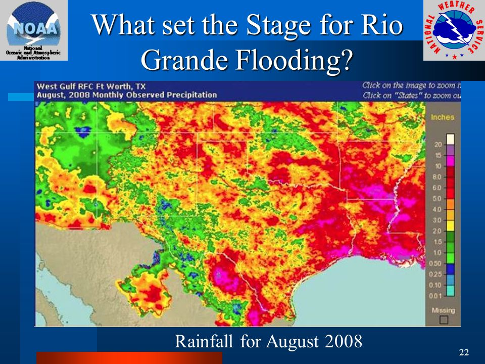 What set the Stage for Rio Grande Flooding Rainfall for August 2008 22
