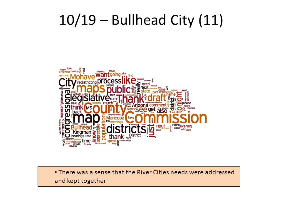 10/19 – Bullhead City (11) 15 There was a sense that the River Cities needs were addressed and kept together