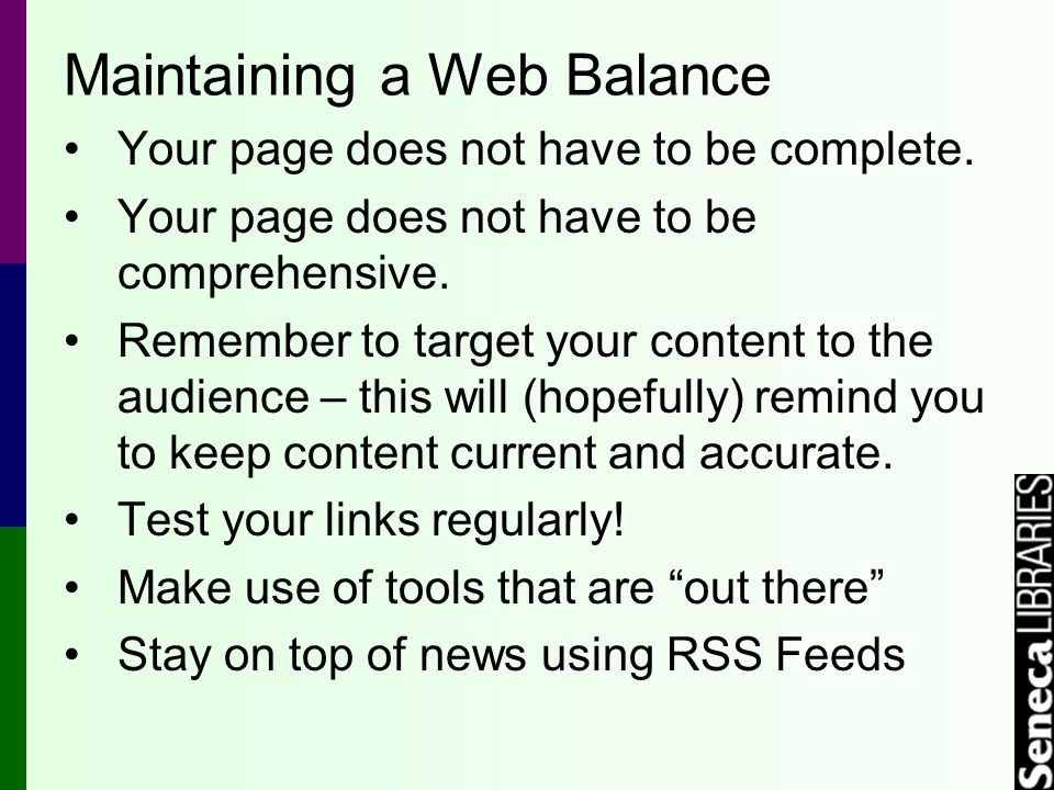 Maintaining a Web Balance Your page does not have to be complete.