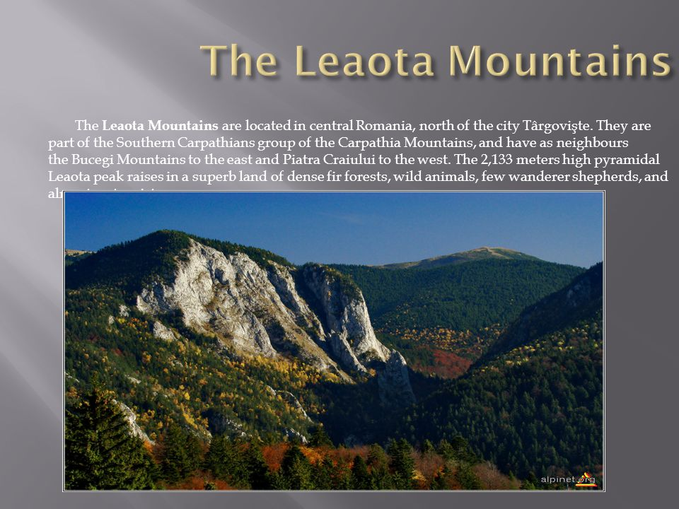 The Leaota Mountains are located in central Romania, north of the city Târgovişte.