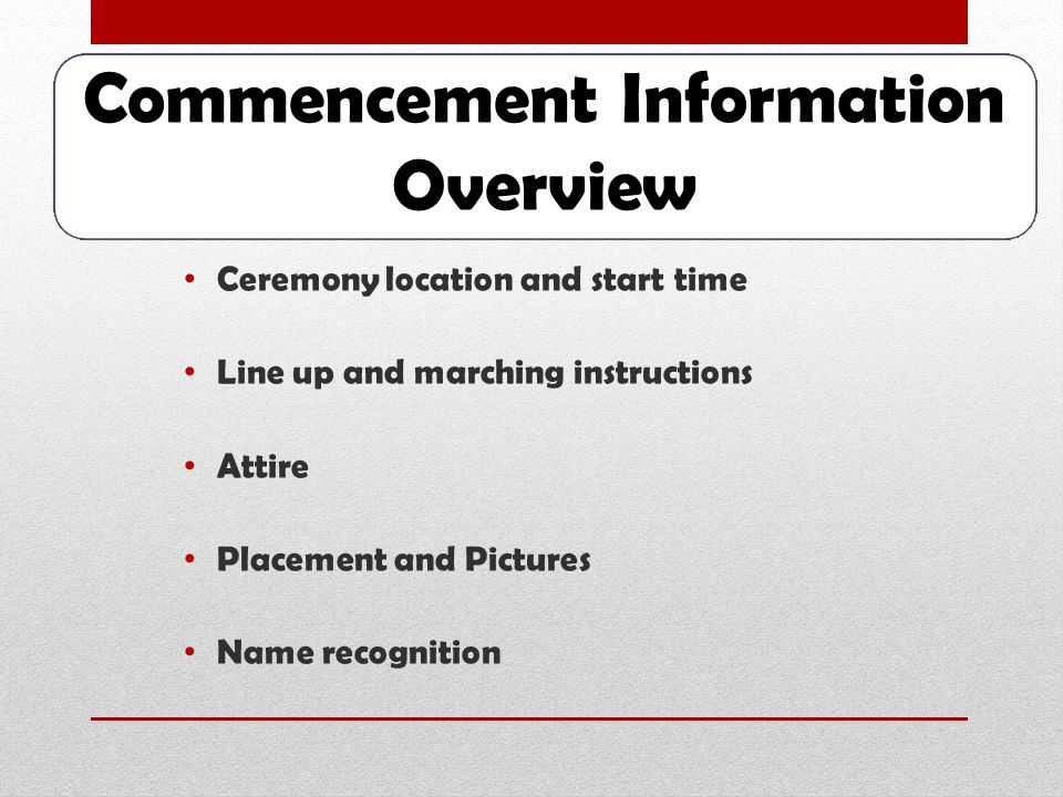 COMMENCEMENT INFORMATION Assistant Vice President, Dr. Renee Simpson