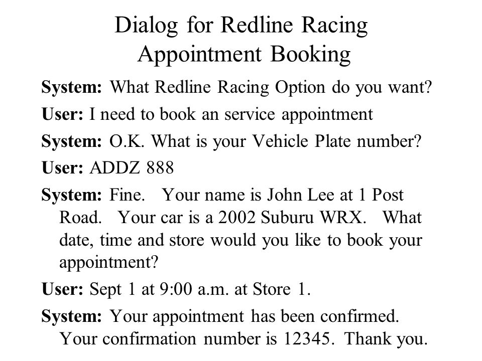 Dialog for Redline Racing Appointment Booking System: What Redline Racing Option do you want.
