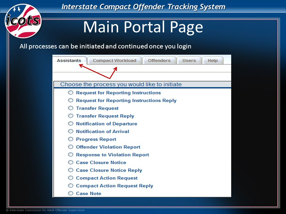 Main Portal Page All processes can be initiated and continued once you login