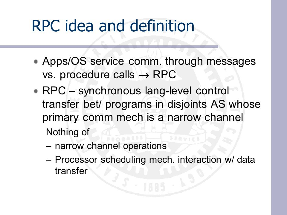 RPC idea and definition Apps/OS service comm. through messages vs.