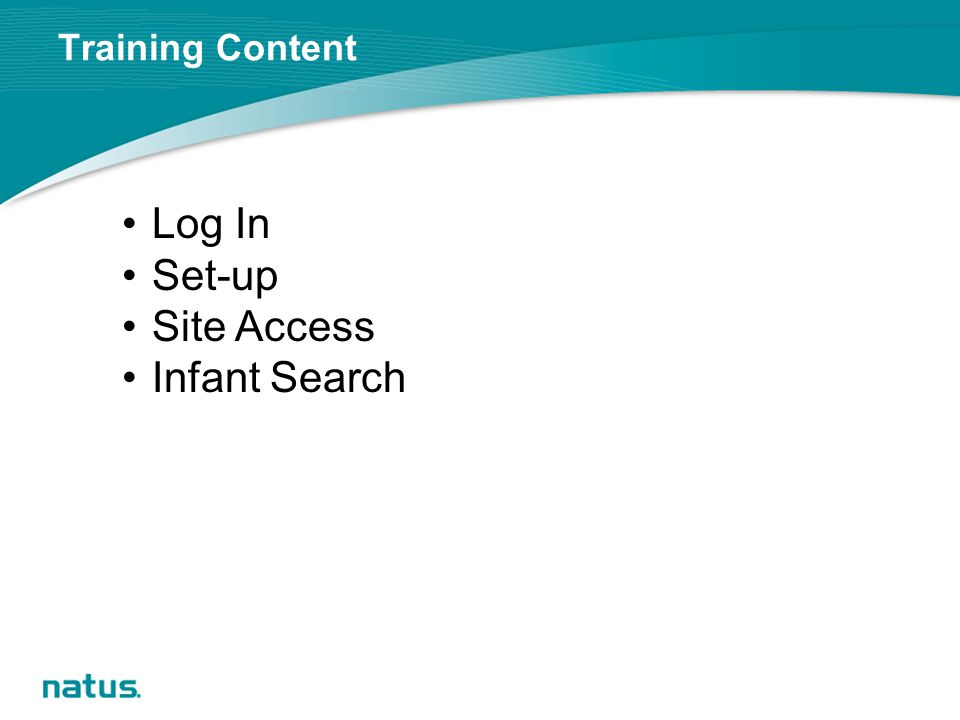 Training Content Log In Set-up Site Access Infant Search