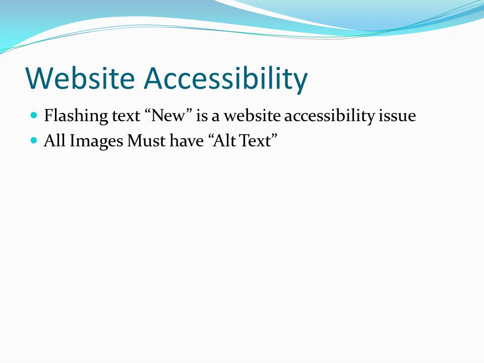 Website Accessibility Flashing text New is a website accessibility issue All Images Must have Alt Text