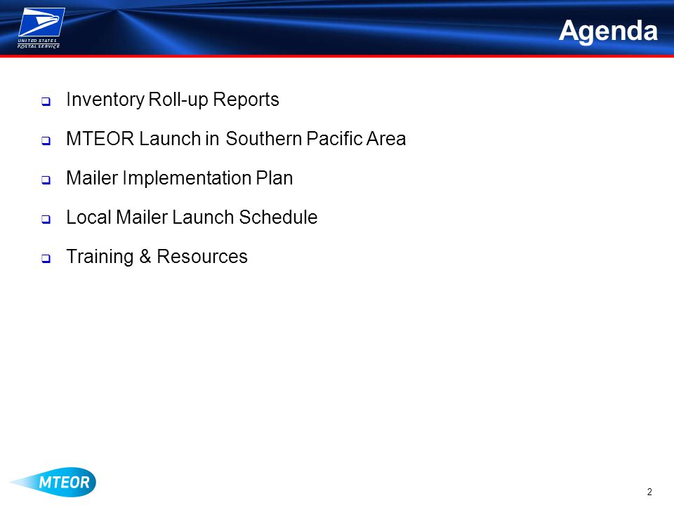 2 Agenda  Inventory Roll-up Reports  MTEOR Launch in Southern Pacific Area  Mailer Implementation Plan  Local Mailer Launch Schedule  Training & Resources