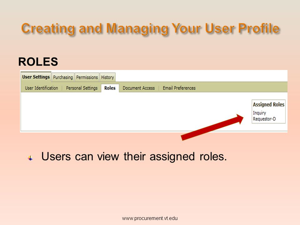 ROLES Users can view their assigned roles.