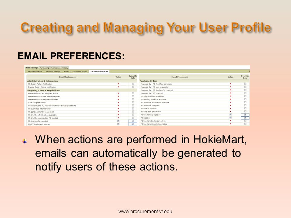 PREFERENCES: When actions are performed in HokieMart,  s can automatically be generated to notify users of these actions.
