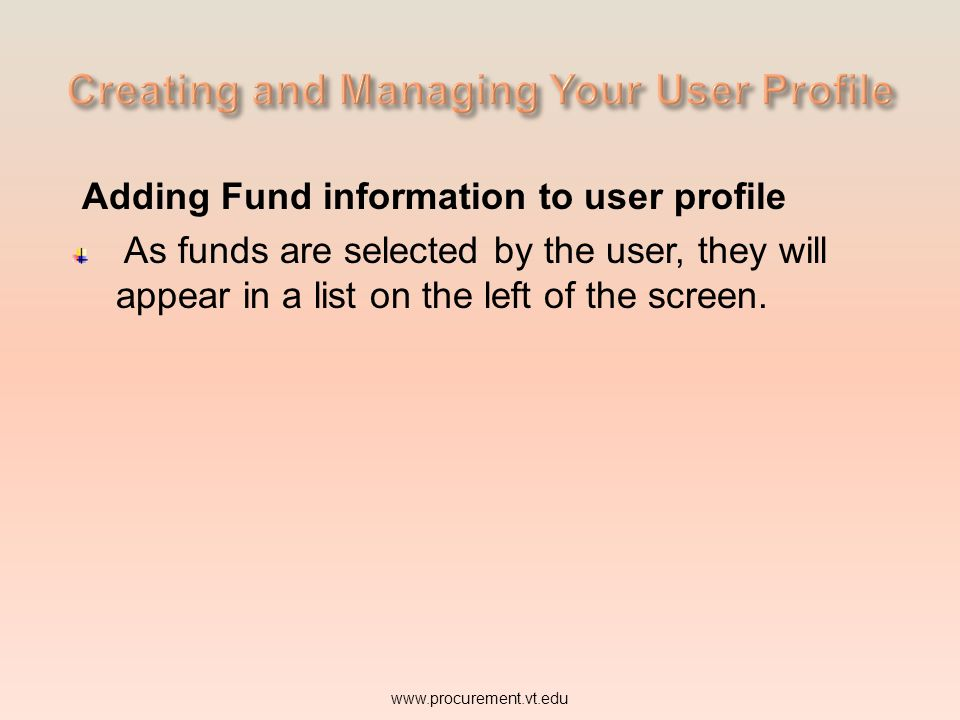 Adding Fund information to user profile As funds are selected by the user, they will appear in a list on the left of the screen.