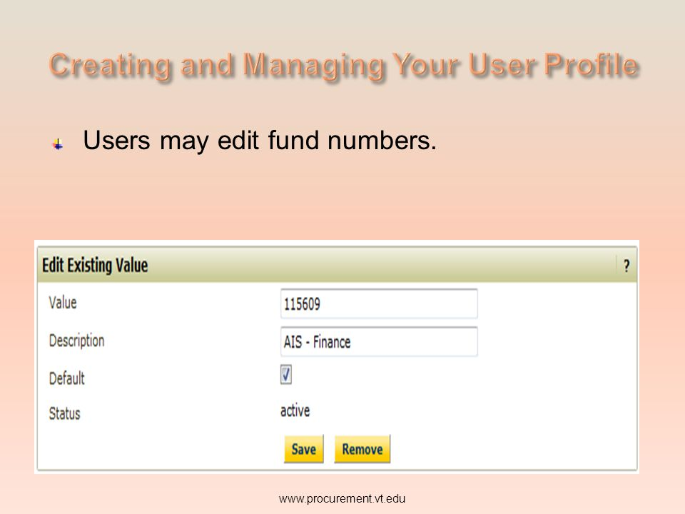 Users may edit fund numbers.