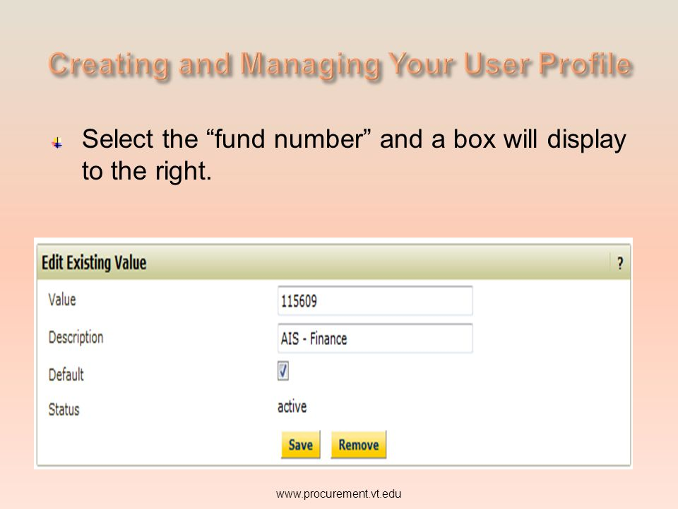 Select the fund number and a box will display to the right.