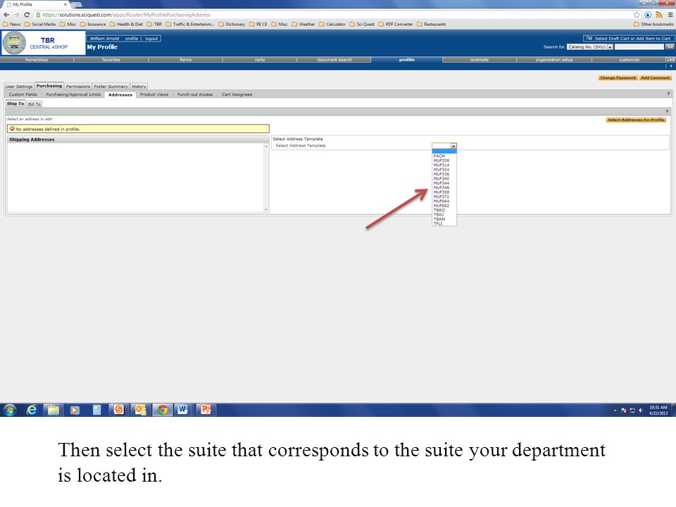 Then select the suite that corresponds to the suite your department is located in.