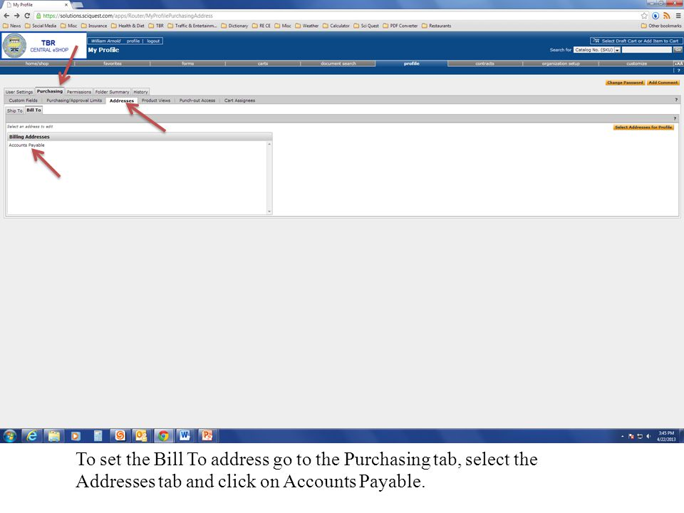 To set the Bill To address go to the Purchasing tab, select the Addresses tab and click on Accounts Payable.