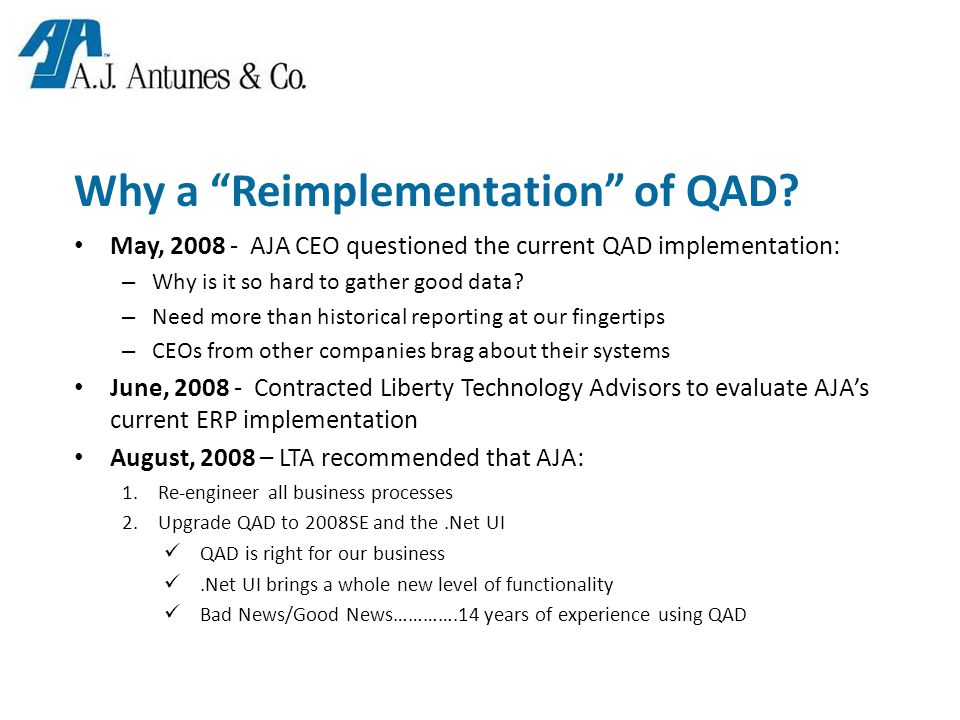 Why a Reimplementation of QAD.