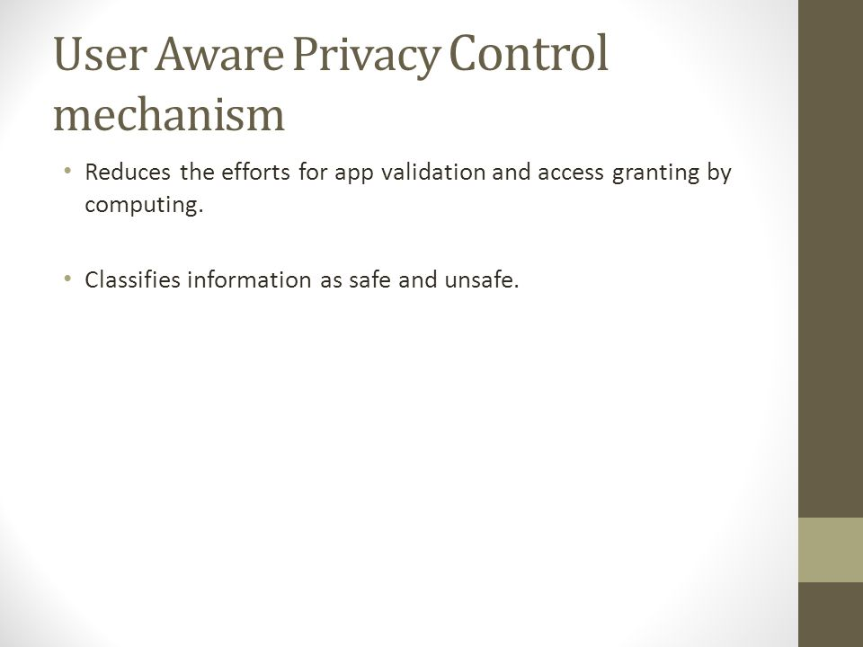 Reduces the efforts for app validation and access granting by computing.
