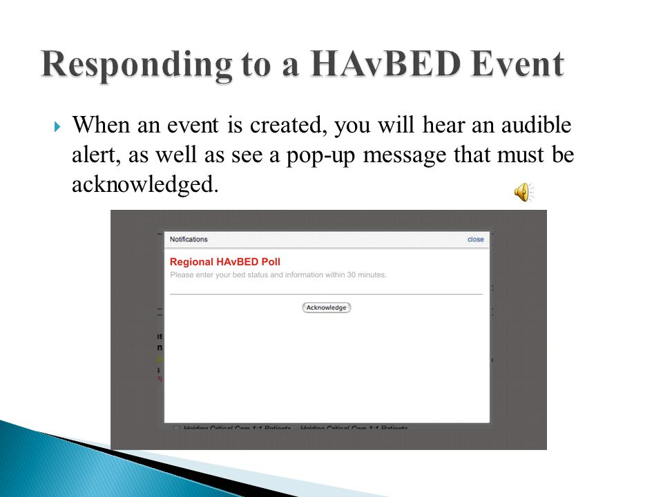 Responding to a HAvBED Event