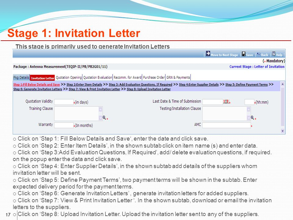 17 Stage 1: Invitation Letter o Click on 'Step 1: Fill Below Details and Save', enter the date and click save.