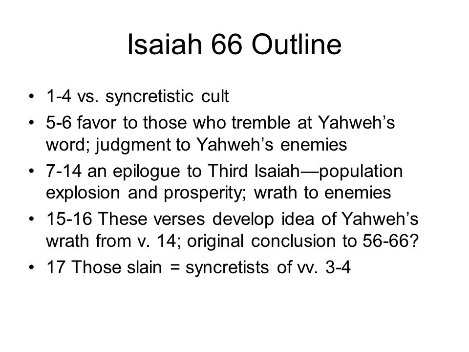 Isaiah 66 Outline 1-4 vs.