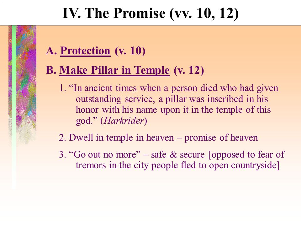 IV. The Promise (vv. 10, 12) A. Protection (v. 10) B.