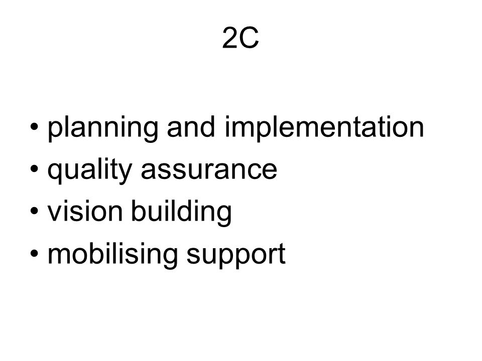 2С planning and implementation quality assurance vision building mobilising support