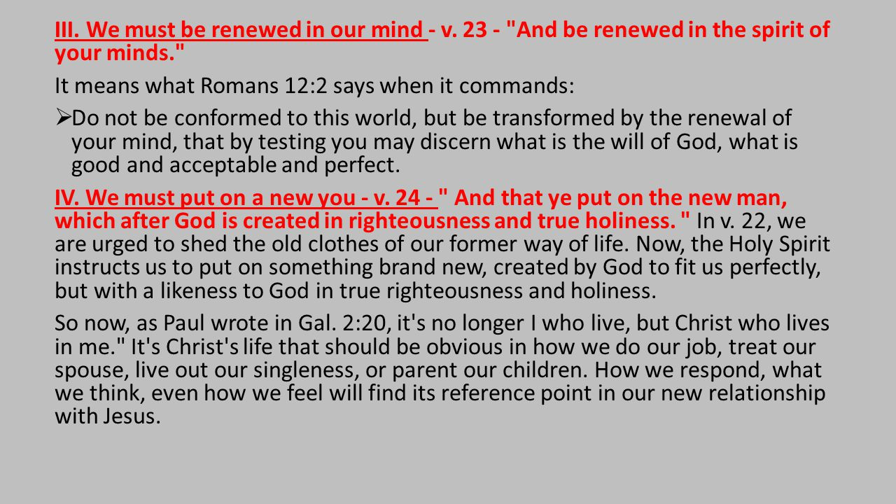 III. We must be renewed in our mind - v.