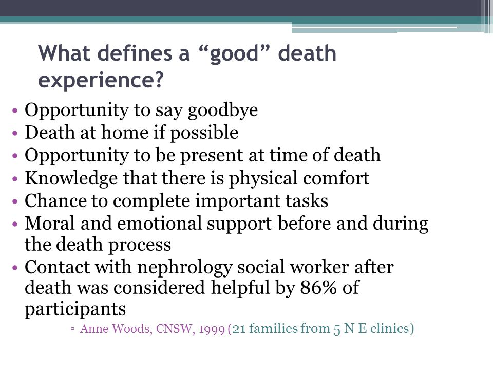 What defines a good death experience.