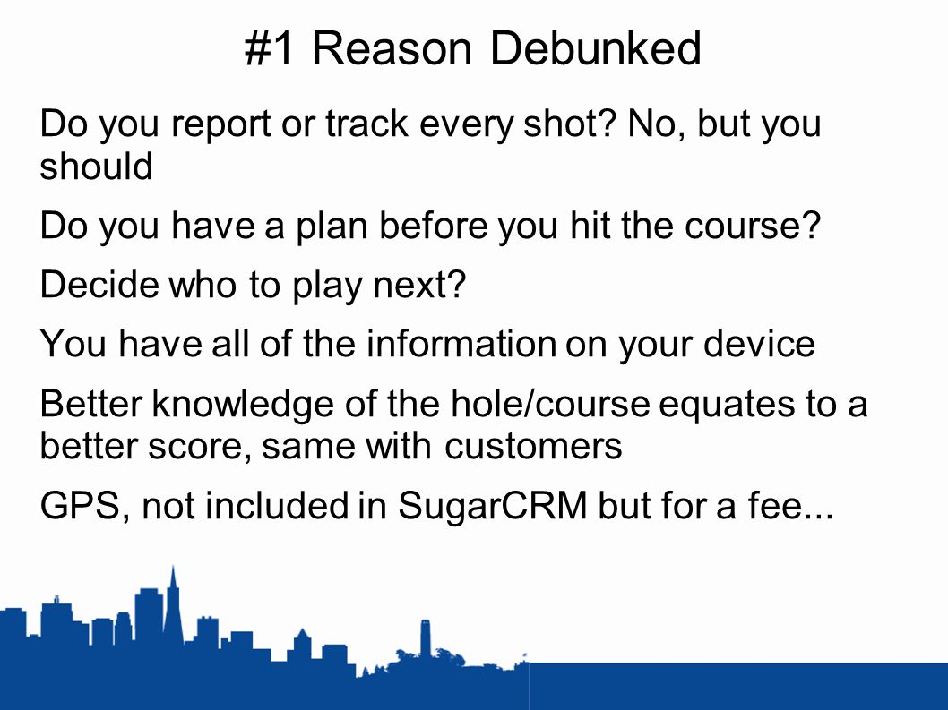 #1 Reason Debunked Do you report or track every shot.