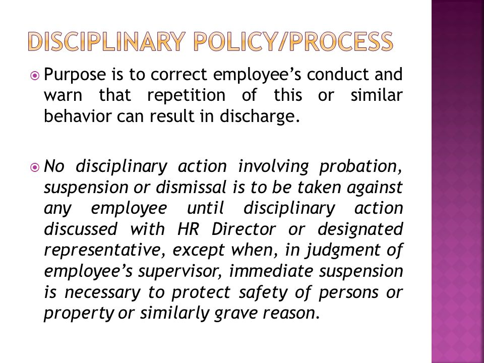  Purpose is to correct employee's conduct and warn that repetition of this or similar behavior can result in discharge.