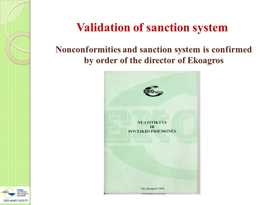 Nonconformities and sanction system is confirmed by order of the director of Ekoagros Validation of sanction system